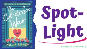 Book Spotlight (and a Giveaway!): The Cul-de-Sac War by Melissa Ferguson