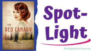 Book Spotlight (and a Giveaway!): The Red Canary by Rachel Scott McDaniel