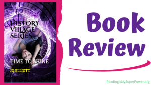 Book Review (and a Giveaway!): Time to Shine by Jo Elliott