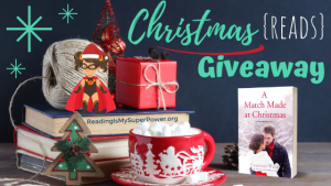 It's Beginning to Look a Lot Like Christmas (Reads) GIVEAWAY: A Match Made At Christmas (+ guest post)