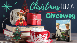 It's Beginning to Look a Lot Like Christmas (Reads) GIVEAWAY: An Amish Singing (+ guest post)