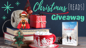 It's Beginning to Look a Lot Like Christmas (Reads) GIVEAWAY: Love, Lies and Mistletoe