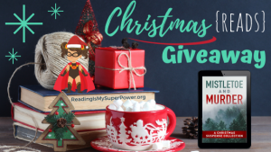 It's Beginning to Look a Lot Like Christmas (Reads) GIVEAWAY: Mistletoe and Murder