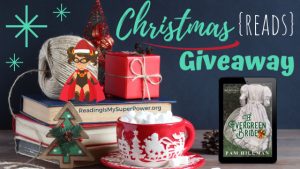 It's Beginning to Look a Lot Like Christmas (Reads) GIVEAWAY: The Evergreen Bride