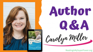 Author Interview (and a Giveaway!): Restoring Fairhaven by Carolyn Miller