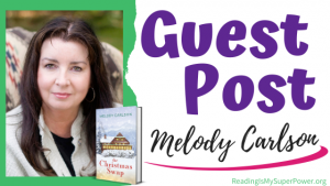 Guest Post (and a Giveaway!): Melody Carlson & The Christmas Swap