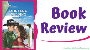 Book Review (and a Giveaway!): Montana Wedding by Cari Lynn Webb
