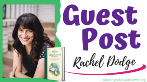 Guest Post (and a Giveaway!): Rachel Dodge & The Anne of Green Gables Devotional
