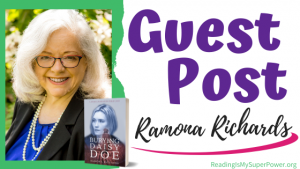 Guest Post (and a Giveaway!): Ramona Richards & Burying Daisy Doe