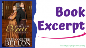 Book Spotlight (and a Giveaway!): The Marquess Meets His Match by Julie Coulter Bellon