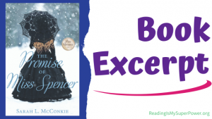 Book Spotlight (and a Giveaway!): The Promise of Miss Spencer by Sarah L. McConkie