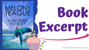Book Birthday Bash Spotlight (and a Giveaway!): A Promise to Keep by Melony Teague