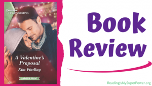Book Review (and a Giveaway!): A Valentine's Proposal by Kim Findlay