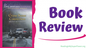 Book Review (and a Giveaway!): Crime Scene Connection by Deena Alexander