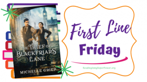 First Line Friday (and a Giveaway!): The Thief of Blackfriars Lane