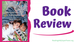 Book Review: Second Chance Christmas by Rula Sinara