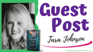 Guest Post (and a Giveaway!): Tara Johnson & All Through the Night