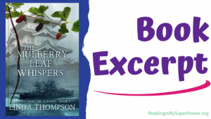 Book Spotlight (and a Giveaway!): The Mulberry Leaf Whispers by Linda Thompson