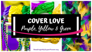 Top Ten Tuesday: Purple, Green & Yellow Cover Love