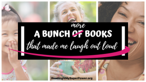 Top Ten Tuesday: A Bunch More Books That Made Me Laugh Out Loud