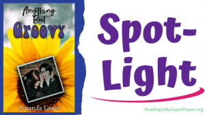 Book Spotlight: Anything But Groovy by Amanda Lauer