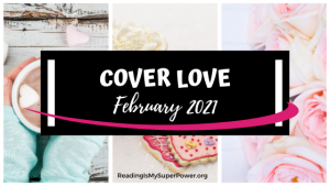 Cover Love: Spell the Month in Books – February 2021