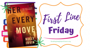 First Line Friday (and a Giveaway!): Her Every Move