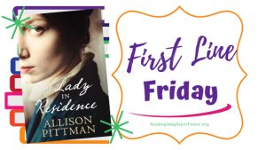 First Line Friday (and a Giveaway!): The Lady in Residence