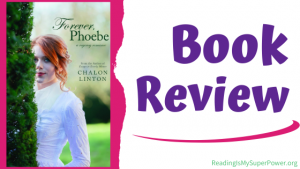 Book Review (and a Giveaway!): Forever Phoebe by Chalon Linton