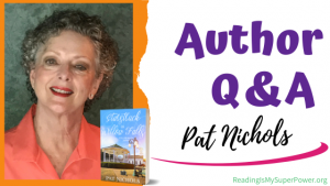 Author Interview (and a Giveaway!): Pat Nichols & Starstruck in Willow Falls