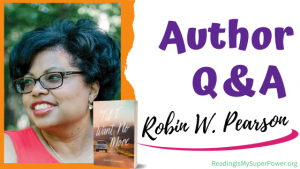 Author Interview (and a Giveaway!): Robin W. Pearson & Til I Want No More