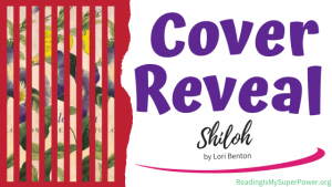 Cover Reveal: Shiloh by Lori Benton