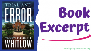 Book Spotlight (and a Giveaway!): Trial and Error by Robert Whitlow