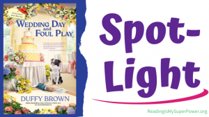 Book Spotlight (and a Giveaway!): Wedding Day and Foul Play by Duffy Brown