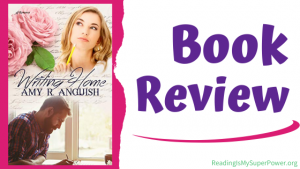 Book Review: Writing Home by Amy R. Anguish
