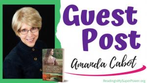 Guest Post (and a Giveaway!): Amanda Cabot & Dreams Rekindled