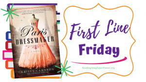 First Line Friday (and a Giveaway!): The Paris Dressmaker