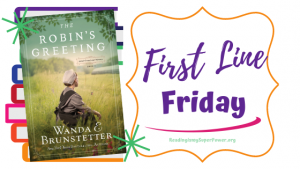 First Line Friday (and a Giveaway!): The Robin's Greeting