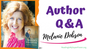 Author Interview (and a Giveaway!): Melanie Dobson & The Curator's Daughter
