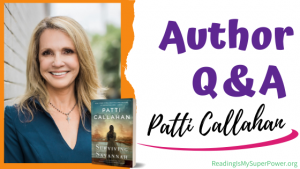 Author Interview (and a Giveaway!): Patti Callahan & Surviving Savannah