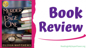 Book Review: Murder by Page One by Olivia Matthews