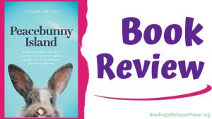 Book Review: Peacebunny Island by Caleb Smith