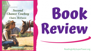 Book Review (and a Giveaway!): Second Chance Cowboy by Claire McEwen
