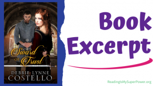 Book Spotlight (and a Giveaway!): Sword of Trust by Debbie Lynne Costello