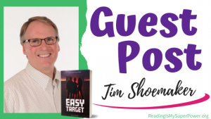 Guest Post (and a Giveaway!): Tim Shoemaker & Easy Target