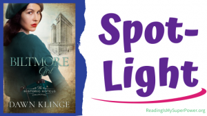 Book Spotlight (and a Giveaway!): Biltmore Girl by Dawn Klinge