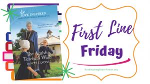 First Line Friday (and a Giveaway!): The Amish Teacher's Wish