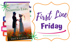 First Line Friday (and a Giveaway!): The Indebted Earl