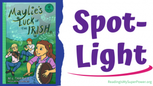 Book Spotlight (and a Giveaway!): Maylie's Luck of the Irish by M.L. Tarpley