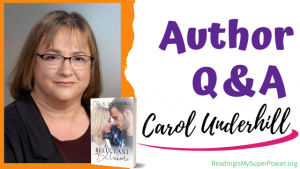 Author Interview (and a Giveaway!): Carol Underhill & The Reluctant Billionaire